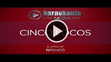 Karaoke Cinco locos